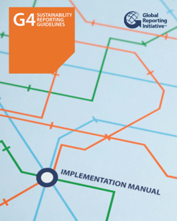 Global Reporting Initiative G4 Sustainability Reporting Guidelines: Implementation Manual