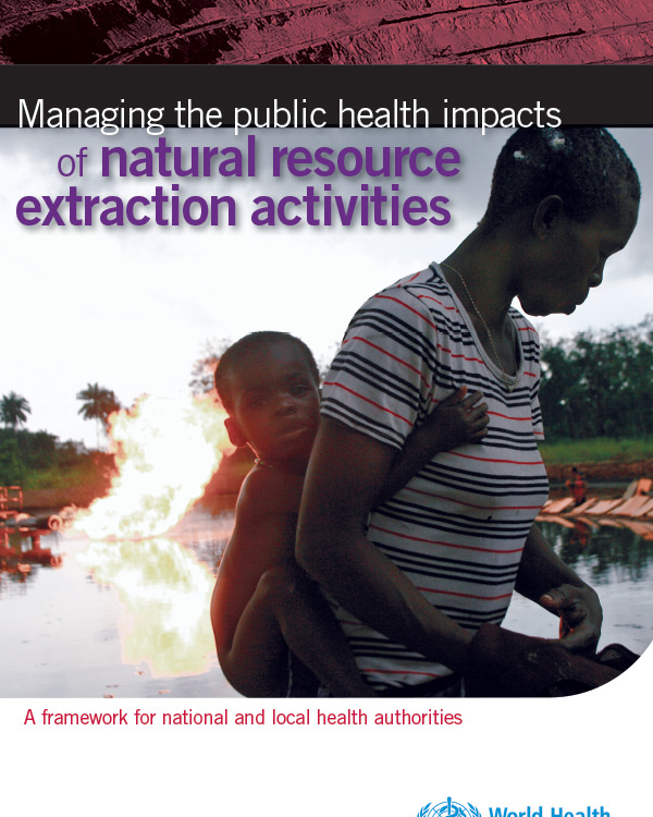 Managing the public health impacts of natural resource extraction activities