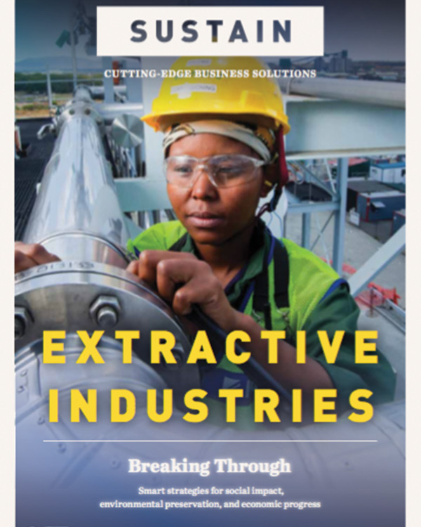 SUSTAIN: Cutting-edge business solutions magazine in Extractive Industries