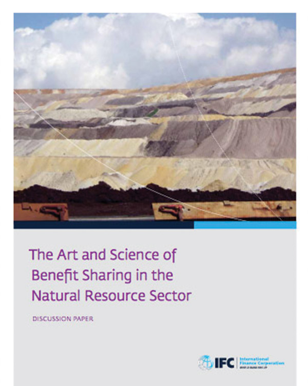 The Art and Science of Benefit Sharing in the Natural Resource Sector