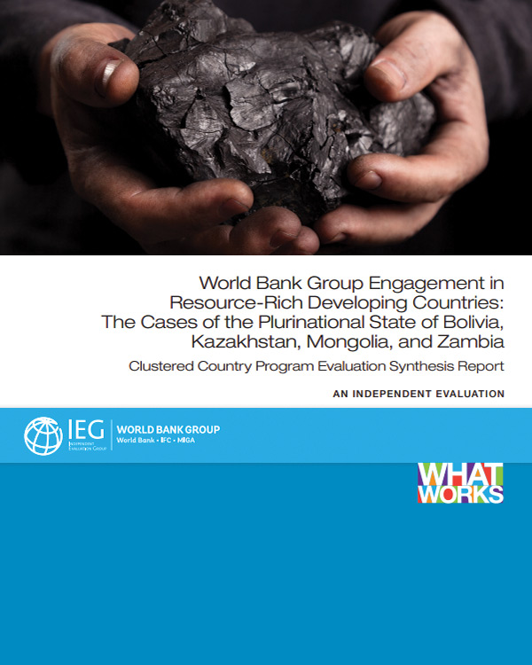 WBG Engagement in Resource-Rich Developing Countries: The Cases of the Plurinational State of Bolivia, Kazakhstan, Mongolia, and Zambia