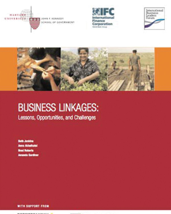 Business Linkages: Lessons, Opportunities, and Challenges
