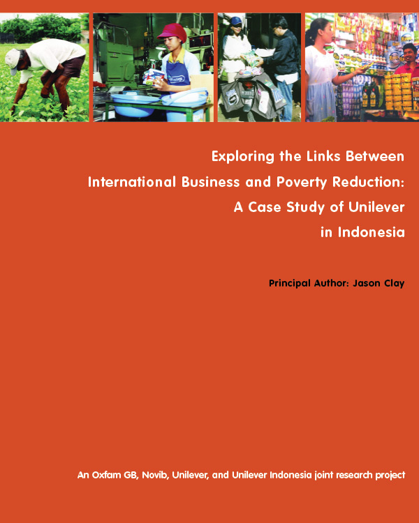Exploring the Links between International Business and Poverty Reduction:  A Case Study of Unilover in Indonesia