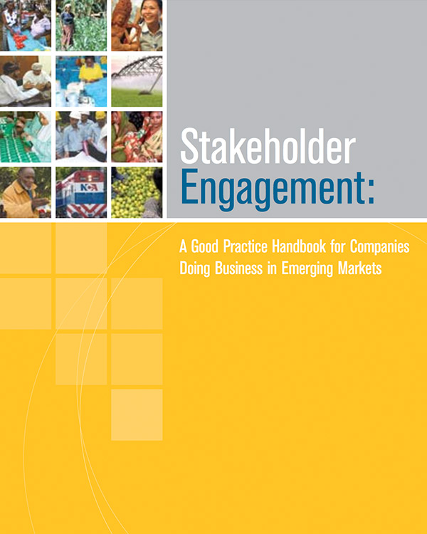 Stakeholder Engagement: A Good Practice Handbook for Companies Doing Business in Emerging Markets [English Version]