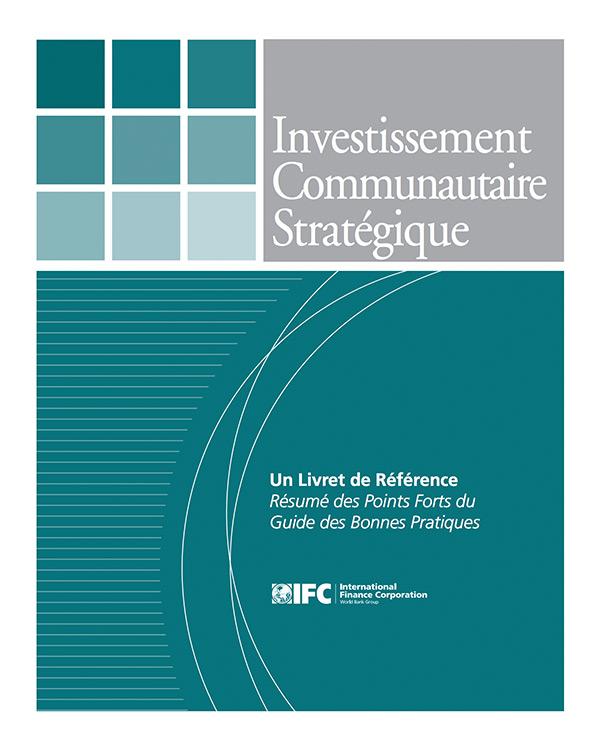 Investissement Communautaire Stratégique: Un Livret de Référence Résumé des Points Forts du Guide des Bonnes Pratiques [French Version - Quick Guide]