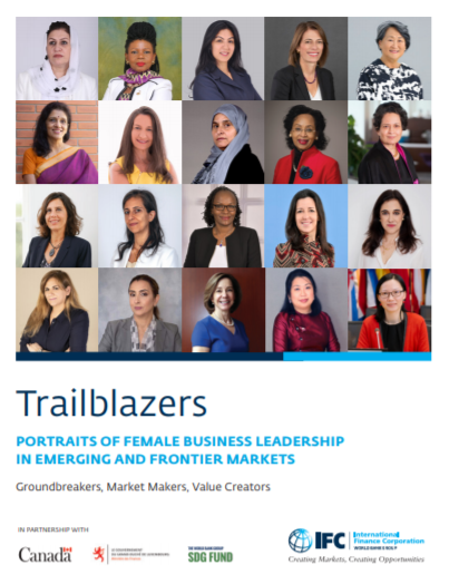 Trailblazers – Portraits of Female Business Leadership in Emerging and Frontier Markets