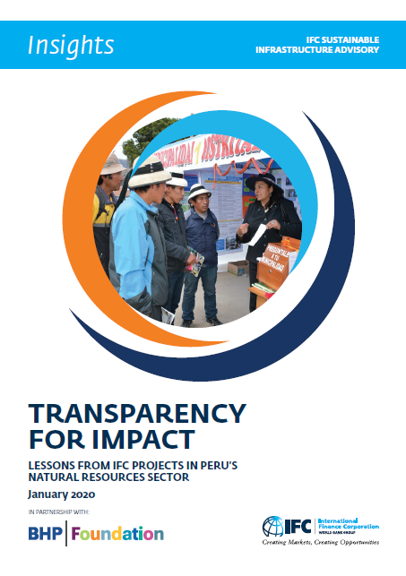 Highlights: Transparency for Impact: Lessons from IFC Projects in Peru's Natural Resources Sector January 2020