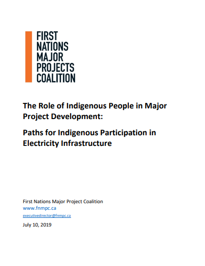 The Role of Indigenous People in Major Project Development: Paths for Indigenous Participation in Electricity Infrastructure