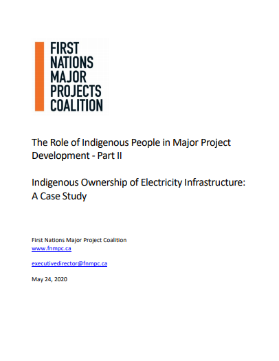 The Role of Indigenous People in Major Project Development – Part II Indigenous Ownership of Electricity Infrastructure: A Case Study