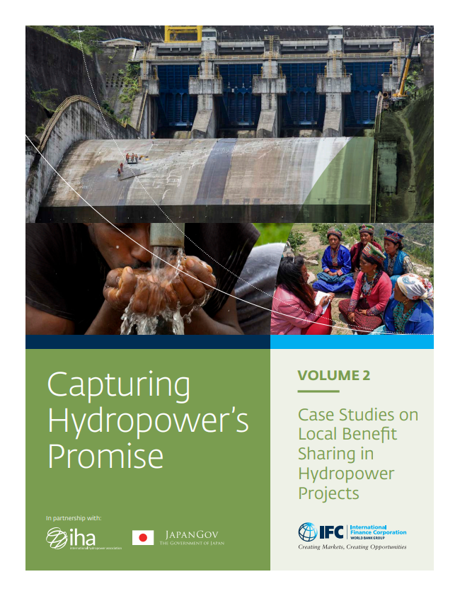 Capturing Hydropower's Promise Volume 2: Case Studies on Local Benefit Sharing in Hydropower Projects